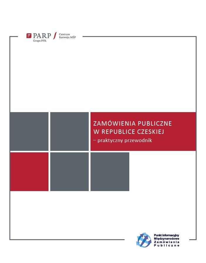 Zamówienia Publiczne w Republice Czeskiej – praktyczny przewodnik