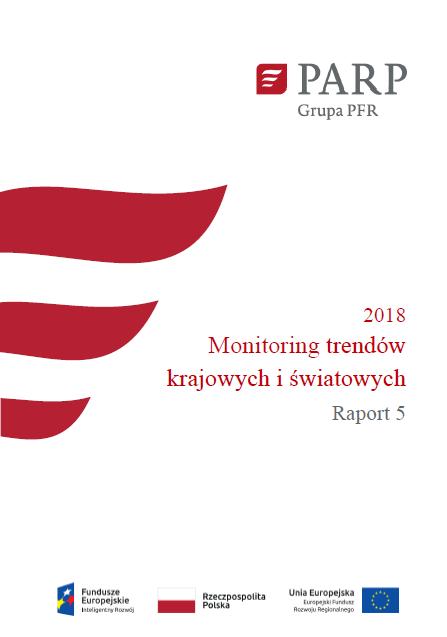 Monitoring trendów krajowych i światowych - Raport 5