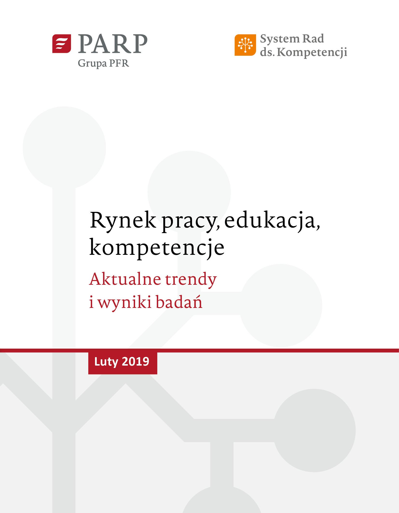 Rynek pracy, edukacja, kompetencje - luty 2019
