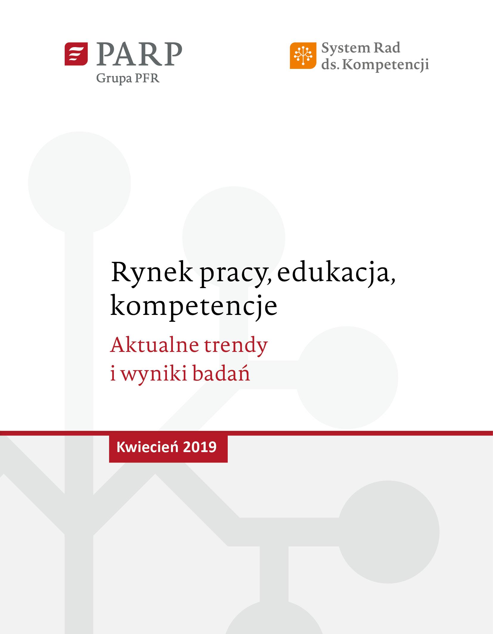 Rynek pracy, edukacja, kompetencje - kwiecień 2019