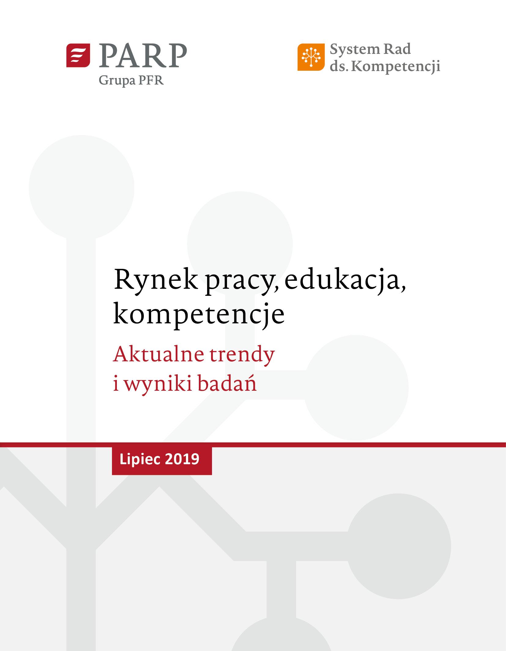 Rynek pracy, edukacja, kompetencje - lipiec 2019
