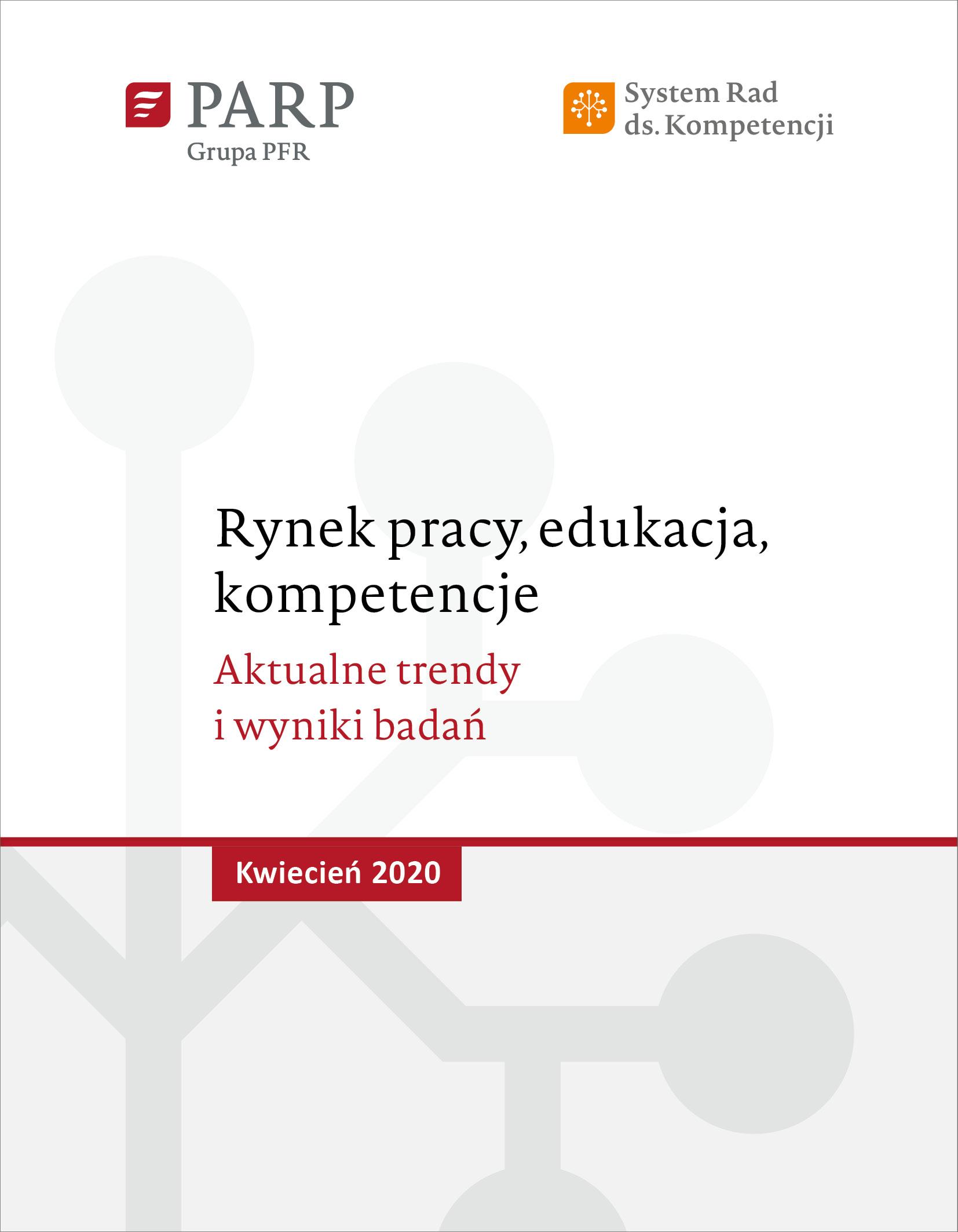 Rynek pracy, edukacja, kompetencje - kwiecień 2020