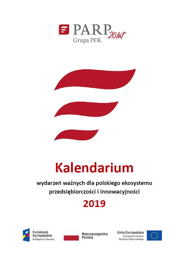 Kalendarium wydarzeń ważnych dla polskiego ekosystemu przedsiębiorczości i innowacyjności 2019